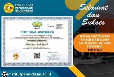 """Selamat dan Sukses! Program S-2 Pendidikan Bahasan dan Sastra Indonesia Meraih Akreditasi """"Baik Sekali"""""""