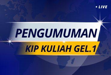 PENGUMUMAN KIP KULIAH GEL. 1 T.A 2021-2022