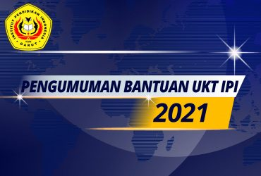 PENGUMUMAN BANTUAN UKT IPI TAHUN 2021